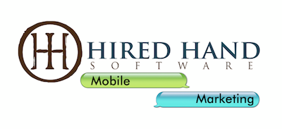 Mobile Marketing with Hired Hand Software