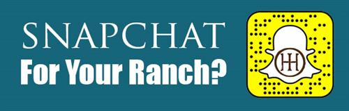 Snapchat For Your Ranch?